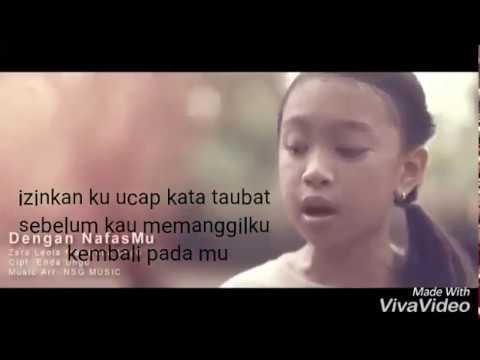 DENGAN NAFASMU(lirik)-zara Leola ft Enda ungu