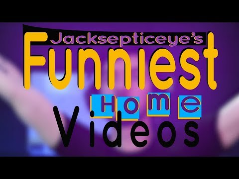 Jacksepticeye's Funniest Home Videos