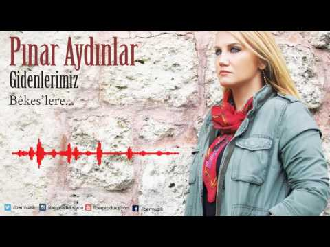 Pınar Aydınlar - Ax Sodiro [ Gidenlerimiz Bekes'lere © 2017 İber Prodüksiyon ]