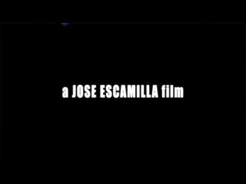 a JOSE ESCAMILLA film