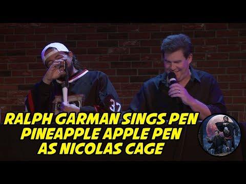 Ralph Garman sings Pen Pineapple Apple Pen as Nicolas Cage