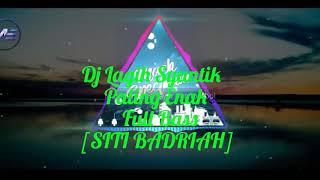 Dj Lagi Syantik Full Bass Breakbeat Remix 2018