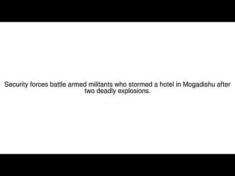 News Update Somalia Mogadishu: Deadly attacks rock capital 29/10/17