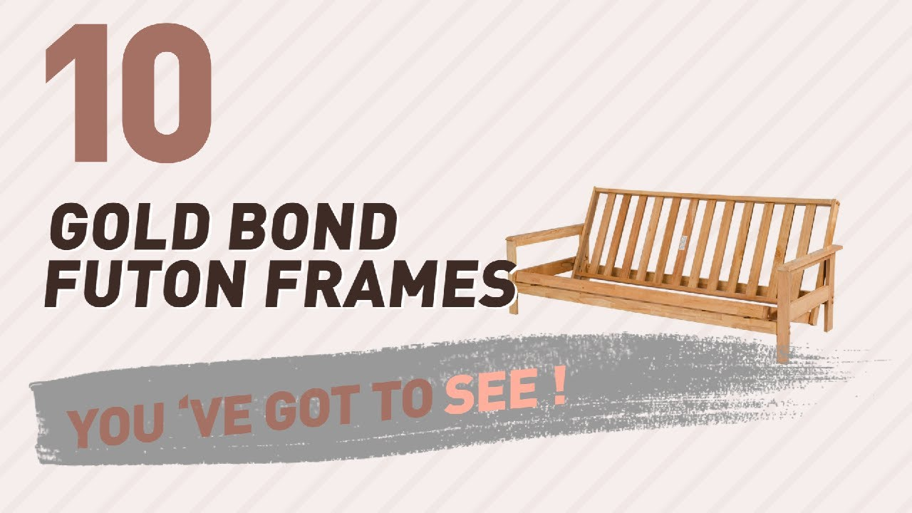 Gold Bond Futon Frames New Popular 2017