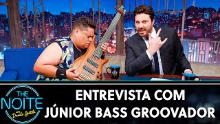 Entrevista com Júnior Bass Groovador | The Noite (07/10/19)