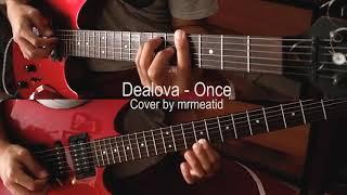 Download lagu Dealova - Once Cover guitar Instrumental