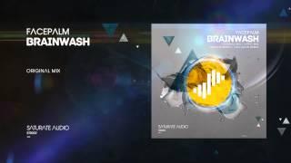 Facepalm - BrainWash (Original Mix)