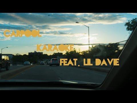Carpool Karaoke Feat. Lil Davie