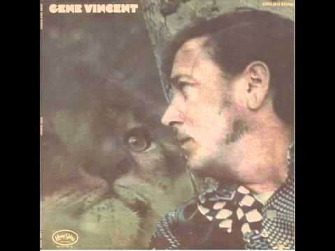 Gene Vincent - Listen To The Music