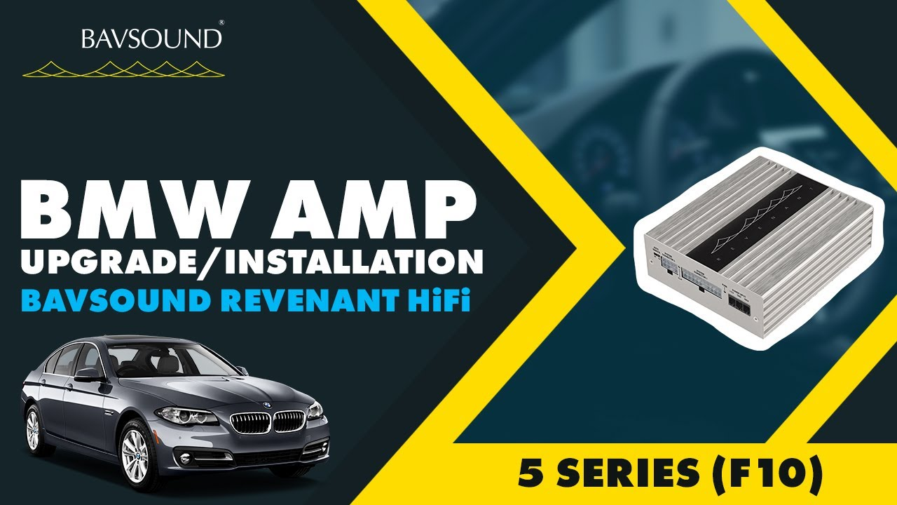 bavsound revenant amp upgrade install guide bmw 5 series f10 hifi system [ 1280 x 720 Pixel ]