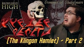 "The Klingon Hamlet Part 2: To ""Be"" or not to ""Be"" - Summer of Shakespeare"