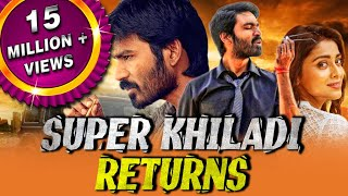 Super Khiladi Returns (Thiruvilaiyaadal Aarambam) Tamil Hindi Dubbed Full Movie | Dhanush, Shriya