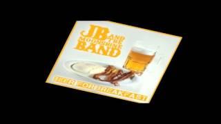 JB & The Moonshine Band - Beer For Breakfast (Long Version)