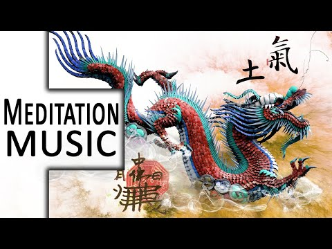 Beautiful Chinese Music ● Earth Dragon ● Best Relaxing, Calming, Stress Relief, Yoga, Study Music