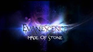 Evanescence - Made Of Stone