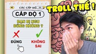 BRAIN OUT PHIÊN BẢN NÂNG CẤP ... cực troll cực cuốn !!! Brain Test #1 ✔