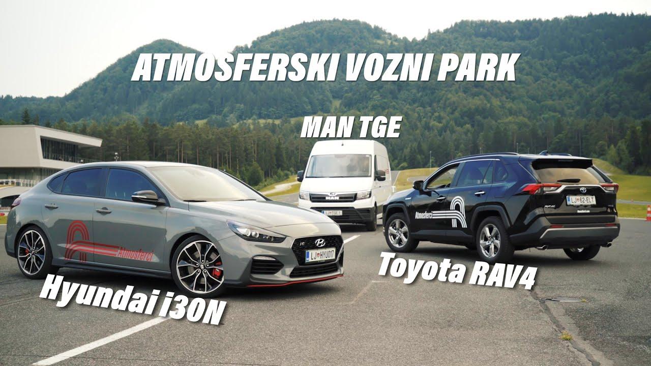 To so naši službeni avti!   Hyundai i30N Fastback, Toyota RAV4, MAN TGE