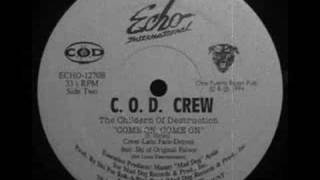 C.O.D. Crew - Come On, Come On