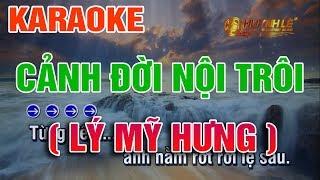 Karaoke Cảnh Đời Nội Trôi ( Lý Mỹ Hưng ) Đau Xót Thân Đàn Ông Nghèo || Tác Giả : Huỳnh Lê
