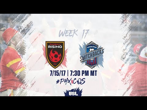 USL LIVE - Phoenix Rising FC vs Colorado Springs Switchbacks FC 7/15/17