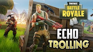 WORST BEAT BOXER - ECHO TROLLING ON FORTNITE BATTLE ROYALE