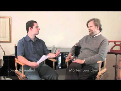MORTEN LAURIDSEN - Interview Excerpt