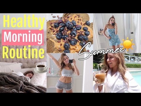 MY Healthy Morning Routine // SUMMER EDITION 2018