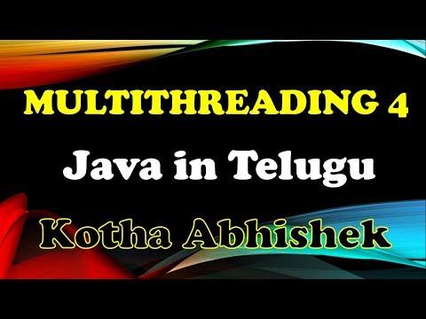 multithreading-in-java-part-4-in-telugu-by-kotha-abhishek