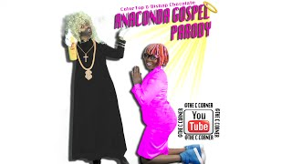 ANACONDA GOSPEL PARODY SONG~CGTV