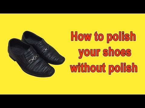 How to Polish Your Shoes without Polish