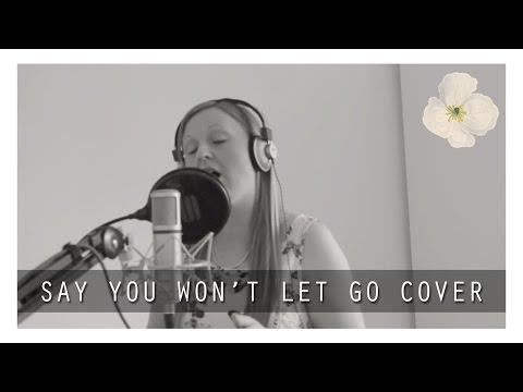 Say You Won't Let Go | James Arthur Cover by Chloe Boulton