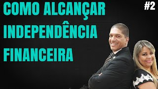 COMO ALCANCAR INDEPENDENCIA FINANCEIRA - Claudio Henrique, Imperial Diamante Hinode #2