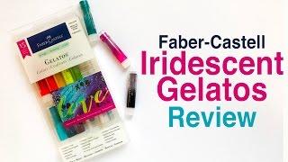 Faber Castell Iridescent Gelatos Review