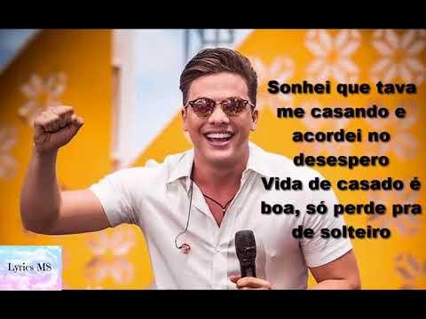 Wesley Safadão - Sonhei que tava me casando (Letra/Lyrics)