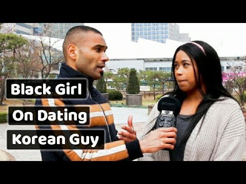 Korean girl dating a black guy experience