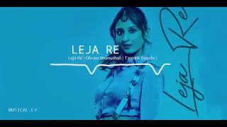 LEJA RE | FLUTE RINGTONE | MP3 FREE DOWNLOAD | DHVANI BHAUNSHALI | TANISHL BAGCHI |.mp3