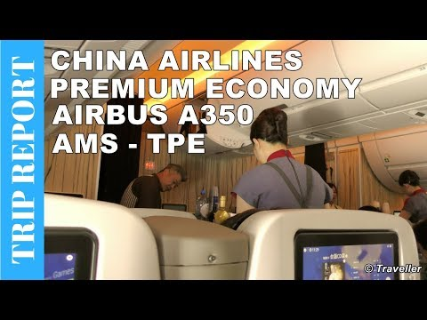 TAIWAN'S  AIRLINE! China Airlines Airbus A350 Premium Economy TRIP REPORT - AMS To Taipei, Taiwan