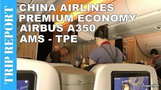 China Airlines Premium Economy Airbus A350 - Trip Report flight Amsterdam to Taipei