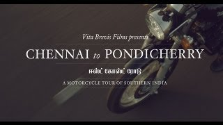Chennai to Pondicherry: A Motorcycle Tour of Southern India