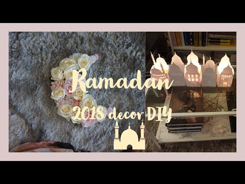 RAMADAN 2018 DECOR DIY