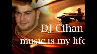 Dj Cihan Feat  Gustavo Lima   Balada Boa Remix