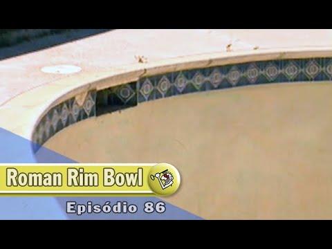 Ep 86 Roman Rim Bowl   Chave Mestra Videos