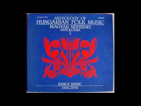 Anthology of Hungarian Folk Music I. / Magyar Népzenei Antológia I. - Tánczene (1.LP/B)