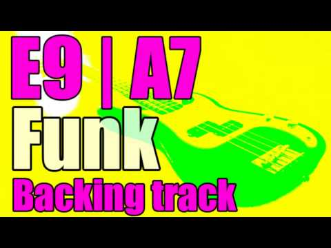 Funk Backing Track (E9 | A7) - Groove Jam Track