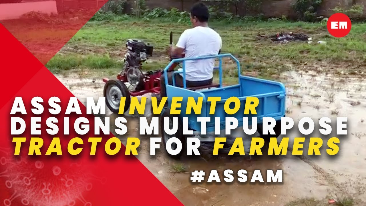 Serial innovator Kanak Gogoi's builds Rs 40 K tractor to help unemployed -  YouTube