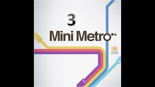Mini Metro #3 New York, Berlin und Melbourne