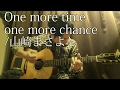 (TAB有)One more time,One more chance/山崎まさよし fingerstyle guitar By龍藏Ryuzo(リクエスト)