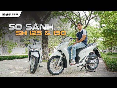 So sánh SH125 & SH 150 | Đâu là chiếc xe đáng mua | Xe máy Hòa Bình Minh