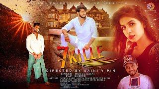 7 kille  Mukul Saini  Buffer  Peeyush saini  Alfiya Tomar Saini vipin Music Sre  Hindi &punjabi song