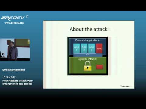 Øredev 2013 - How attackers attack your smartphones and tablets
